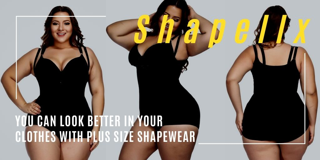 You Can Look Better in Your Clothes With Plus Size Shapewear
